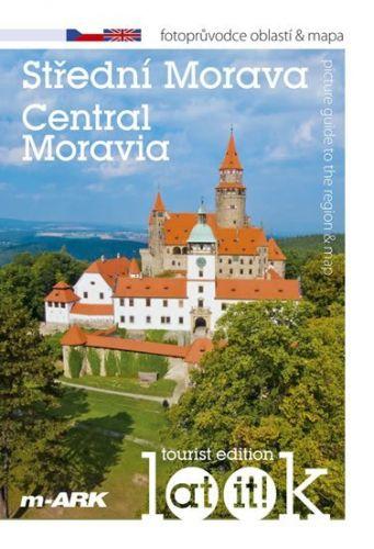 Marek Ivan: Střední Morava - Turistický fotoprůvodce oblastí + mapa (ČJ, AJ) cena od 37 Kč