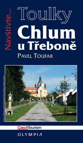 Pavel Toufar: Chlum u Třeboně (Edice Toulky) cena od 173 Kč