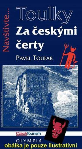 Pavel Toufar: Za českými čerty cena od 163 Kč