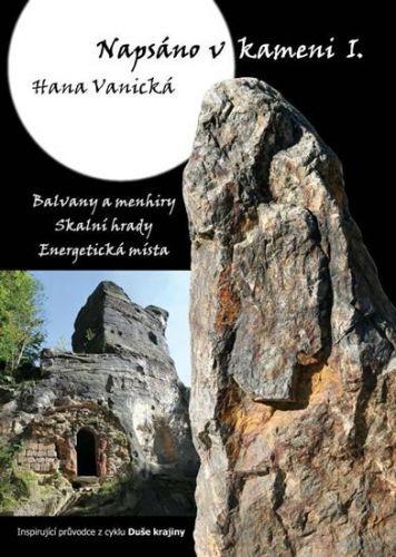 Hana Vanická: Napsáno v kameni I. cena od 146 Kč