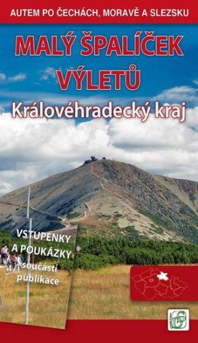 Vladimír Soukup: Malý špalíček výletů - Královéhradecký kraj - Autem po Čechách, Moravě a Slezsku cena od 186 Kč