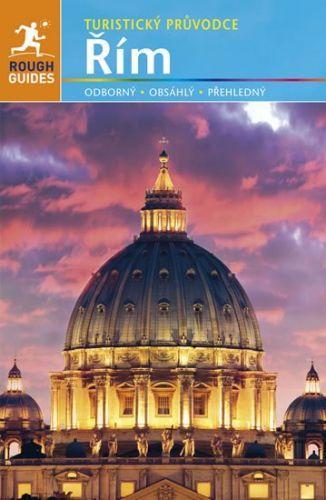 Martin Dunford: Řím - Turistický průvodce cena od 378 Kč