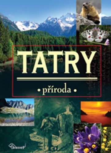 Kolektiv: Tatry cena od 974 Kč