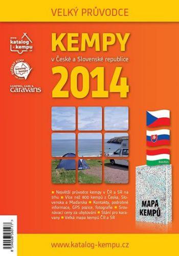 Bordovský Jan: Kempy v České a Slovenské republice 2014 - Velký průvodce cena od 60 Kč