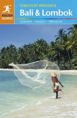 Readerová Lesley, Ridoutová Lucy: Bali a Lombok - Turistický průvodce cena od 288 Kč