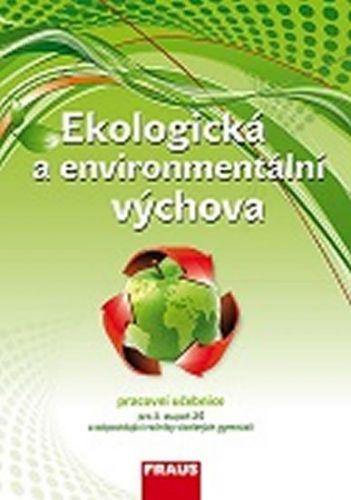 Ekologická a environmentální výchova - UČ cena od 85 Kč