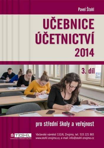 Pavel Štohl: Učebnice Účetnictví III. díl 2014 cena od 175 Kč