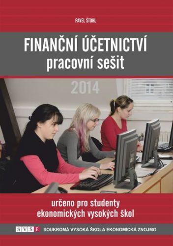 Pavel Štohl: Finanční účetnictví - pracovní sešit 2014 cena od 161 Kč