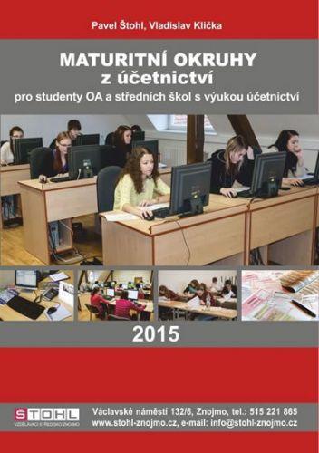Pavel Štohl: Maturitní okruhy z účetnictví 2015 cena od 179 Kč