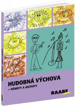 Ľubica Šupová: Hudobná výchova cena od 487 Kč