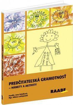 Jana Oriešková, Milena Lučivjanská: Predčitateľská gramotnosť cena od 502 Kč
