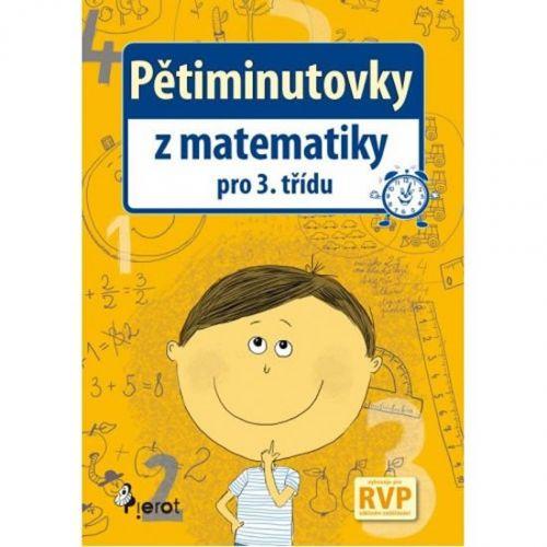 Petr Šulc, Jitka Petrová: Pětiminutovky z Matematiky pro 3. třídu cena od 45 Kč