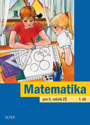 Jaroslava Justová: Matematika pro 5. ročník ZŠ 1. díl cena od 40 Kč