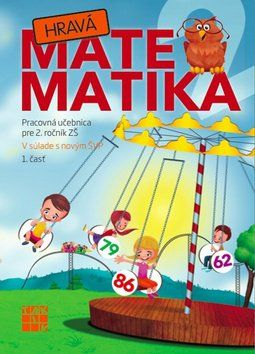 TAKTIK Hravá Matematika 2 Pracovná učebnica pre 2. ročník ZŠ 1. časť cena od 71 Kč