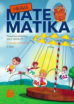 TAKTIK Hravá Matematika 2 Pracovná učebnica pre 2. ročník ZŠ 2. časť cena od 67 Kč