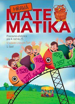 TAKTIK Hravá Matematika 4 Pracovná učebnica pre 4. ročník ZŠ 1. časť cena od 66 Kč