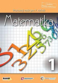 Raabe Matematika Pracovný zošit pre 7. ročník 1 cena od 122 Kč
