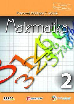 Raabe Matematika Pracovný zošit pre 7. ročník 2 cena od 75 Kč