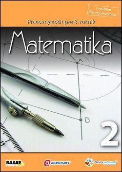 Raabe Matematika Pracovný zošit pre 8. ročník 2 cena od 146 Kč