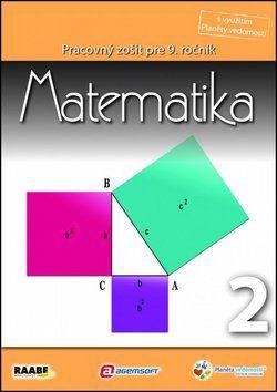 Raabe Matematika Pracovný zošit pre 9. ročník 2 cena od 77 Kč