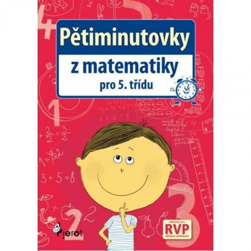 Petr Šulc, Jitka Petrová: Pětiminutovky z Matematiky pro 5. třídu cena od 47 Kč