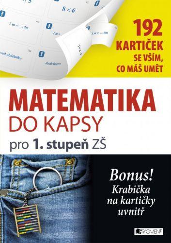 Jitka Pastýříková: Matematika do kapsy pro 1.stup. ZŠ (192 kartiček) cena od 67 Kč
