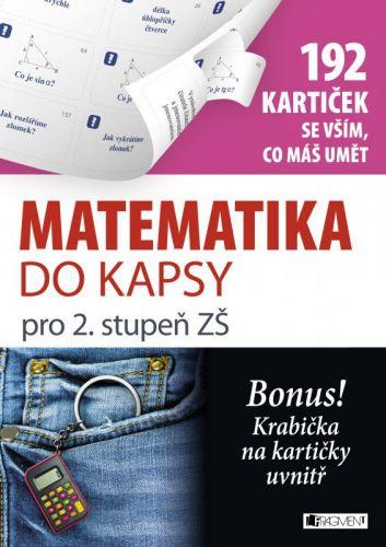 Jaroslav Eisler: Matematika do kapsy pro 2. stupeň ZŠ (192 kartiček) cena od 77 Kč