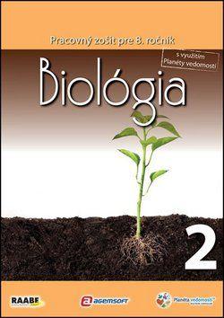 Raabe Biológia Pracovný zošit pre 8. ročník 2 cena od 144 Kč