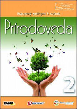 Raabe Prírodoveda Pracovný zošit pre 3. ročník 2 cena od 77 Kč