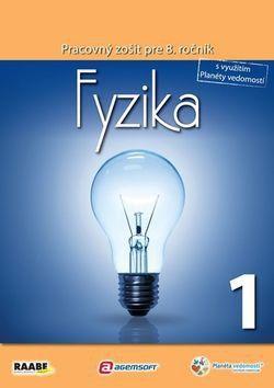Raabe Fyzika Pracovný zošit pre 8. ročník 1 cena od 84 Kč