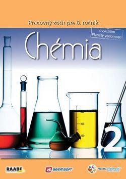 Viera Lisá: Chémia Pracovný zošit pre 6. ročník 2 cena od 146 Kč