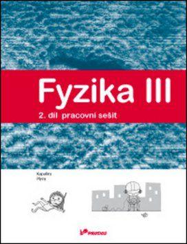 Lukáš Richterek, Renata Holubová: Fyzika III Pracovní sešit 2 cena od 41 Kč