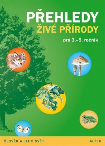 Čížková Věra, Bradáčová Lenka: Přehledy živé přírody pro 3.- 5. ročník ZŠ cena od 54 Kč
