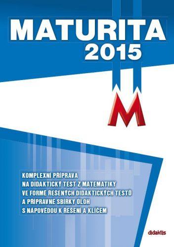 Maturita 2015 z matematiky cena od 85 Kč