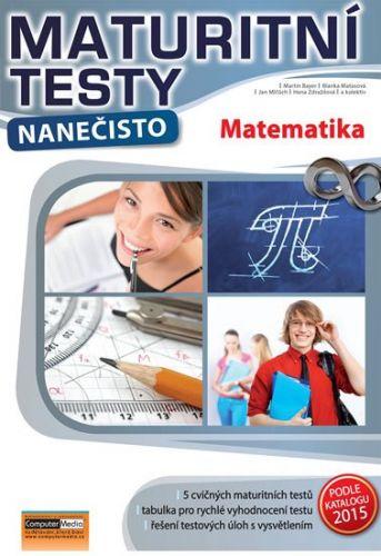 Matematika - Maturitní testy nanečisto cena od 139 Kč