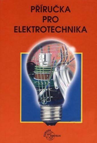 Klaus Tkotz: Příručka pro elektrotechnika cena od 785 Kč
