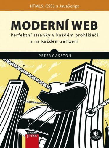 Peter Gasston: Moderní web cena od 275 Kč