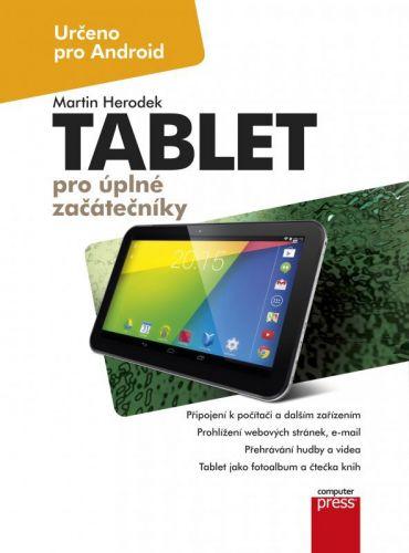 Martin Herodek: Tablet pro úplné začátečníky cena od 176 Kč