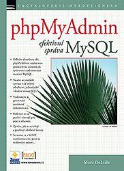 Marc Delisle: phpMyAdmin – efektivní správa MySQL cena od 0 Kč