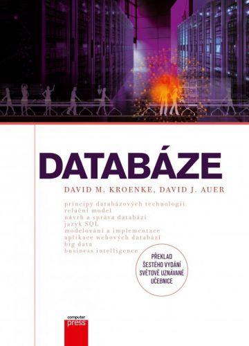 David J. Auer, David M. Kroenke: Databáze cena od 673 Kč