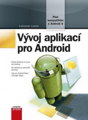 Ľuboslav Lacko: Vývoj aplikací pro Android cena od 378 Kč