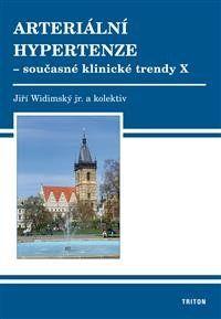 prof. MUDr. Jiří Widimský CSc.: Arteriální hypertenze X. cena od 199 Kč