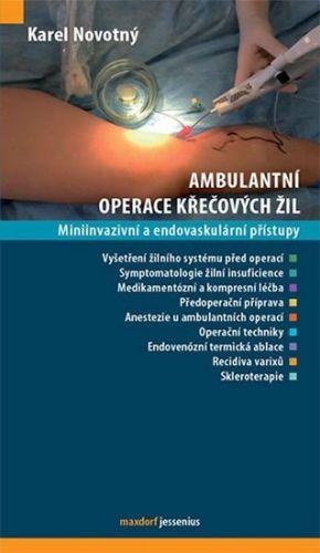 Karel Novotný: Ambulantní operace křečových žil cena od 192 Kč