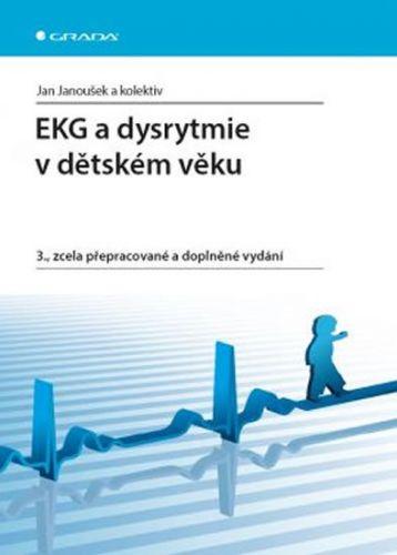 Jan Janoušek: EKG a dysrytmie v dětském věku cena od 168 Kč