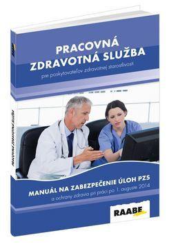 Jana Nedeliaková: Pracovná zdravotná služba cena od 486 Kč