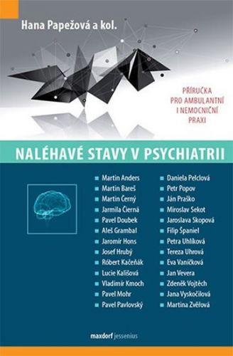 Hana Papežová: Naléhavé stavy v psychiatrií cena od 390 Kč