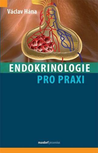 Václav Hána: Endokrinologie pro praxi cena od 247 Kč
