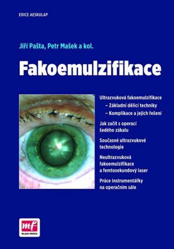 Jiří Pašta, Petr Mašek: Fakoemulzifikace cena od 332 Kč