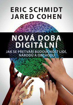 Eric Schmidt, Jared Cohen: Nová doba digitální cena od 262 Kč