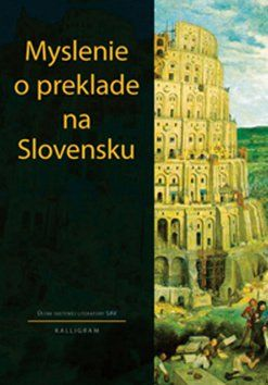KALLIGRAM Myslenie o preklade na Slovensku cena od 170 Kč